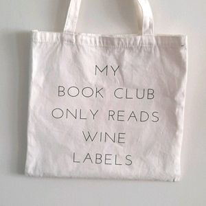 MY BOOK CLUB only reads wine labels canvas tote
